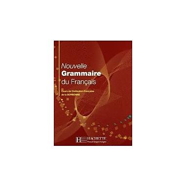 Nouvelle Grammaire Du Francais: Cours De Civilisation Francaise De La Sorbonne (French Edition), New Book (9782011552716)