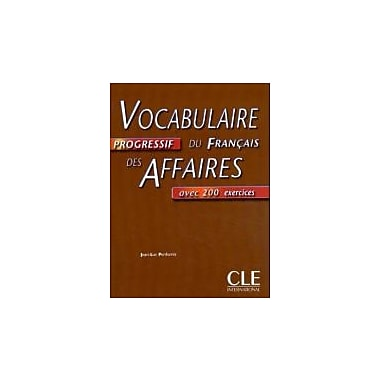 Vocabulaire Progressif Du Francais Des Affaires Textbook (Intermediate) (French Edition), New Book (9782090338034)