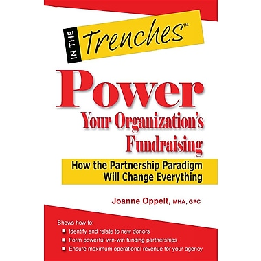 Power Your Organization's Fundraising: How the Partnership Paradigm Will Change Everything
