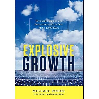 Explosive Growth