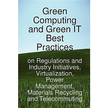 Green Computing & Green It Best Practices on Regulations & Industry Initiatives: Virtualization