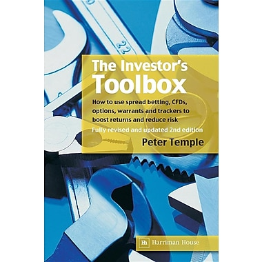 The Investor's Toolbox: How to Use Spread Betting, CFDs, Options, Warrants and Trackers to Boost Returns and Reduce Risk