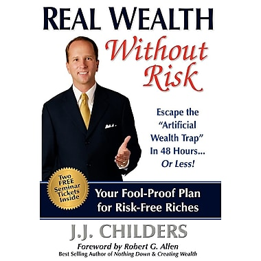 Real Wealth Without Risk: Escape the