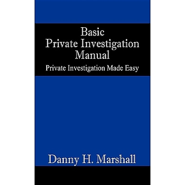 Basic Private Investigation Manual
