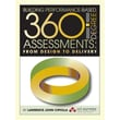 Building Performance-Based 360 Degree Assessments: From Design to Delivery