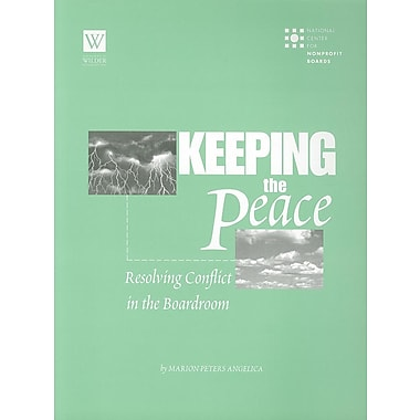 Keeping the Peace: Resolving Conflict in the Boardroom