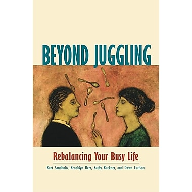 Beyond Juggling: Rebalancing Your Busy Life