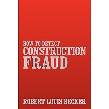 How to Detect Construction Fraud