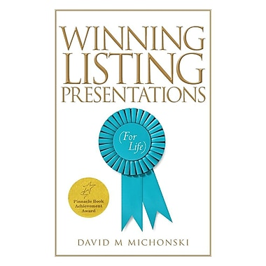 Winning Listing Presentations: (For Life)