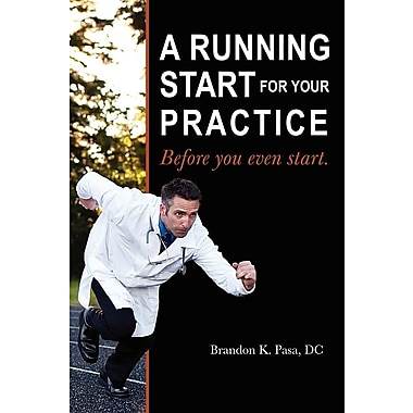 A Running Start for Your Practice: Before You Even Start