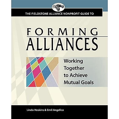 Forming Alliances: Working Together to Achieve Mutual Goals