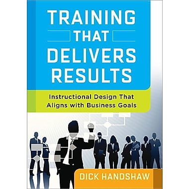 Training That Delivers Results: Instructional Design That Aligns with Business Goals