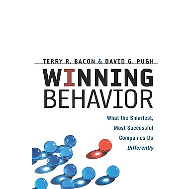 Winning Behavior: What the Smartest, Most Successful Companies Do Differently