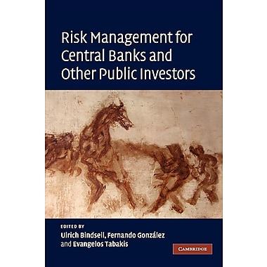 Risk Management for Central Banks and Other Public Investors