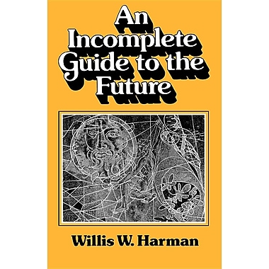 An Incomplete Guide to the Future