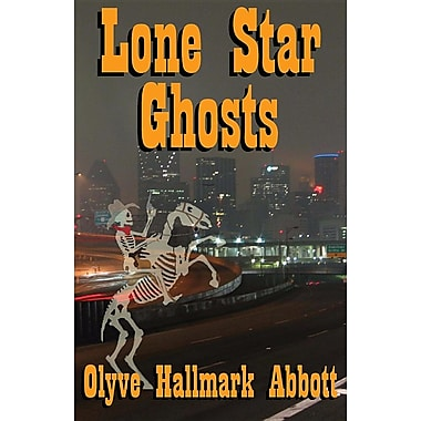 Lone Star Ghosts