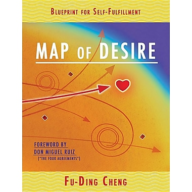 Map of Desire: Blueprint for Self-Fulfillment
