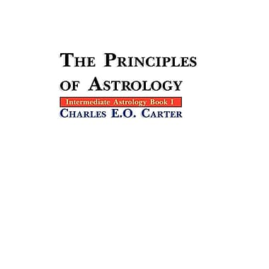 The Principles of Astrology