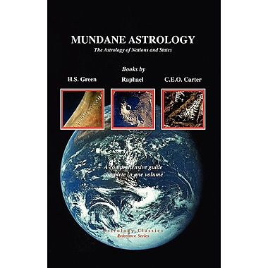 Mundane Astrology: The Astrology of Nations and States