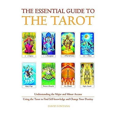 The Essential Guide to the Tarot: Understanding the Major & Minor Arcana - Using the Tarot the Find Self-Knowledge