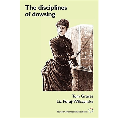 The Disciplines of Dowsing