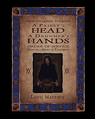 A Priest's Head, a Drummer's Hands: New Orleans Voodoo Order of Service 1295118