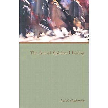 The Art of Spiritual Living