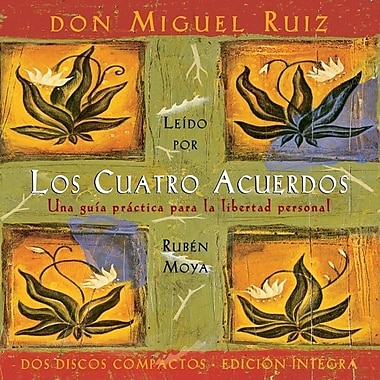 Los Cuatro Acuerdos: The Four Agreements, Spanish-Language Edition