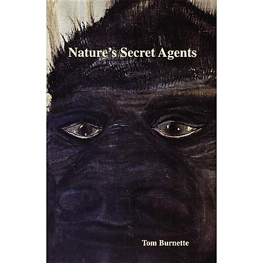 Natures Secret Agents
