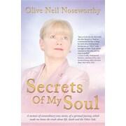 Secrets of My Soul:  A Memoir of Extraordinary True Stories