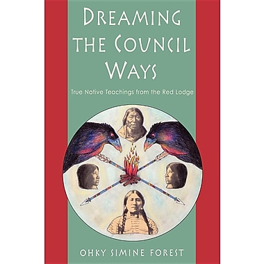 Dreaming the Council Ways