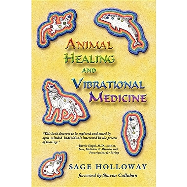 Animal Healing and Vibrational Medicine