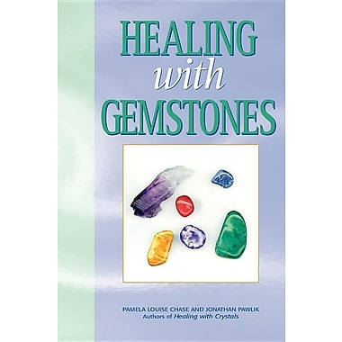 Healing with Gemstones, 2nd Ed.
