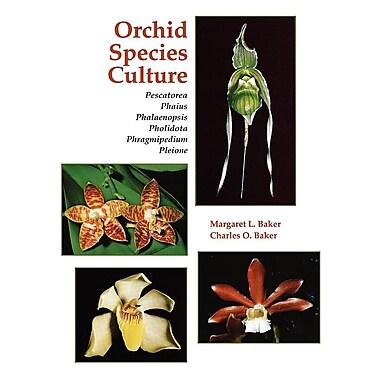 Orchid Species Culture: Pescatorea, Phaius, Phalaenopsis, Pholidota, Phragmipedium, Pleione
