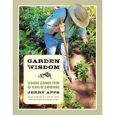 Garden wisdom lessons learned from 60 years of gardening staples 174
