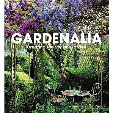 Gardenalia: Creating the Stylish Garden