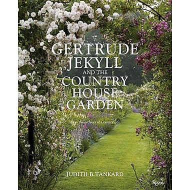 Gertrude Jekyll and the Country House Garden: From the Archives of Country Life