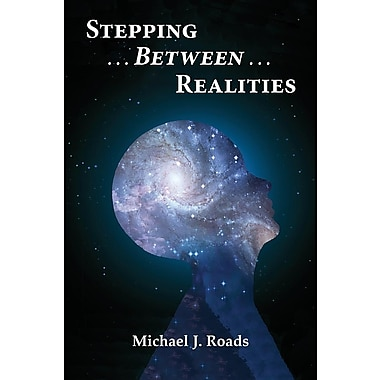 Stepping Between Realities
