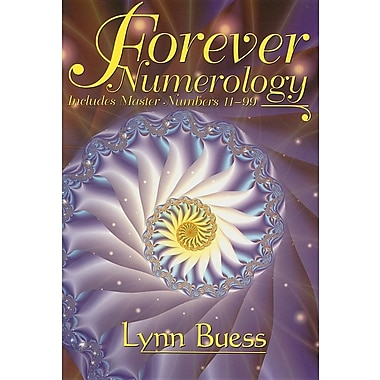 Forever Numerology: Includes Master Numbers 11-99