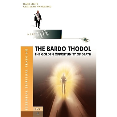 The Bardo Thodol - A Golden Opportunity
