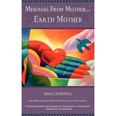 Messages from Mother.... Earth Mother