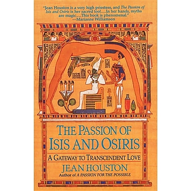 The Passion of Isis and Osiris: A Union of Two Souls