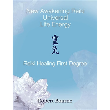 Reiki Healing First Degree: New Awakening Reiki