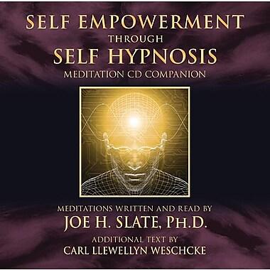 Self Empowerment Through Self Hypnosis