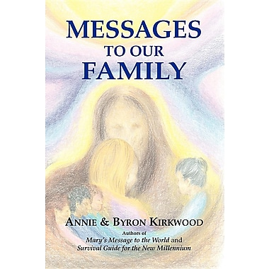 Messages to Our Family