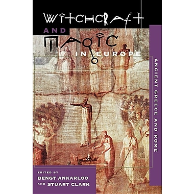 Witchcraft and Magic in Europe, Volume 2: Ancient Greece and Rome