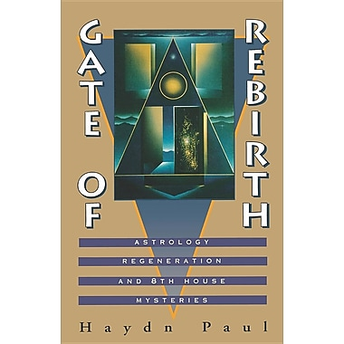 Gate of Rebirth: Astrology, Regeneration, and 8th House Mysteries