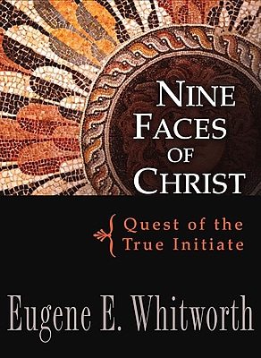 Nine Faces of Christ: Quest of the True Initiate 1295752