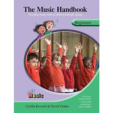 The Music Handbook: Beginners: Teaching Music Skills to Children Through Singing [With 4 CDs]
