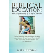 Biblical Education: The Responsibility of Every Christian